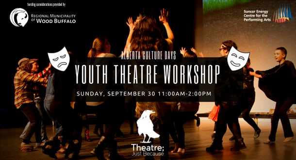 Alberta Culture Days-Youth Theatre Workshop